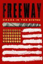 Freeway: Crack In the System 123movies