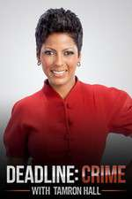 Deadline Crime with Tamron Hall 123movies