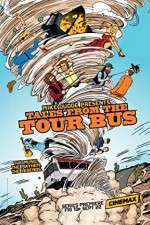 Mike Judge Presents: Tales from the Tour Bus 123movies