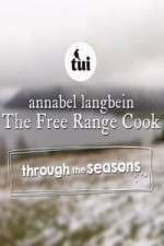 Annabel Langbein The Free Range Cook: Through the Seasons 123movies