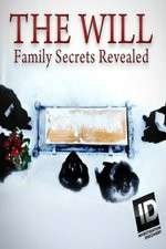 The Will: Family Secrets Revealed 123movies