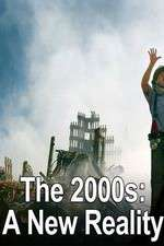 The 2000s: A New Reality 123movies