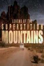 Legend of the Superstition Mountains 123movies