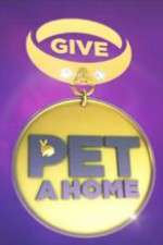 Give a Pet a Home 123movies