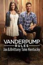Vanderpump Rules: Jax & Brittany Take Kentucky 123movies
