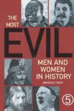 The Most Evil Men and Women In History 123movies