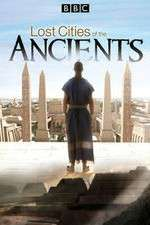 Lost Cities of the Ancients 123movies
