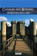 Chivalry and Betrayal The Hundred Years War 123movies
