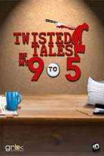 Twisted Tales of My 9 to 5 123movies