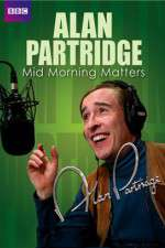 Mid Morning Matters with Alan Partridge 123movies