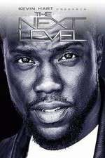 Kevin Hart Presents: The Next Level 123movies