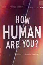 How Human Are You? 123movies