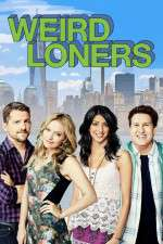 Weird Loners 123movies