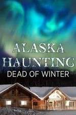 Alaska Haunting: Dead of Winter 123movies