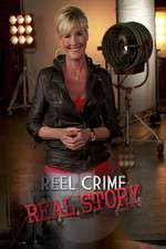 Reel Crime/Real Story 123movies