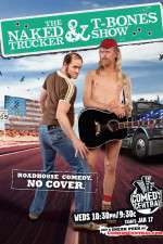 The Naked Trucker and T-Bones Show 123movies