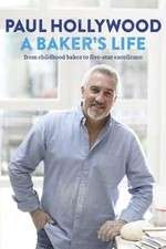 Paul Hollywood: A Baker's Life 123movies