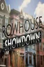 rowhouse showdown