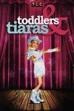 Toddlers and Tiaras 123movies