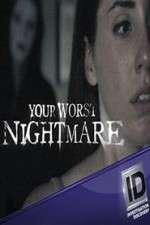 Your Worst Nightmare 123movies