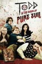 Todd and the Book of Pure Evil 123movies