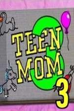 Teen Mom 3 123movies