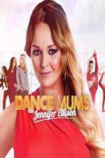 Dance Mums with Jennifer Ellison 123movies