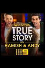 True Story with Hamish & Andy 123movies