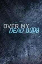 Over My Dead Body (2015) 123movies