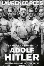 The Dark Charisma of Adolf Hitler 123movies