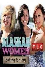 Alaskan Women Looking for Love 123movies