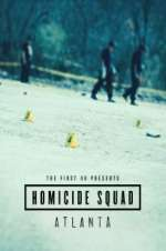 The First 48 Presents: Homicide Squad Atlanta 123movies