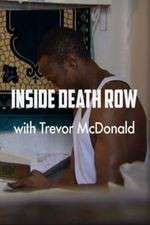Inside Death Row with Trevor McDonald 123movies