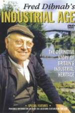 Fred Dibnah's Industrial Age 123movies