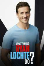 What Would Ryan Lochte Do? 123movies