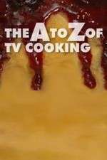 The A to Z of TV Cooking 123movies