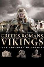 Greeks, Romans, Vikings: The Founders of Europe 123movies