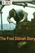 The Fred Dibnah Story 123movies