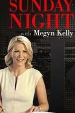 123movies Sunday Night with Megyn Kelly