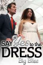 Say Yes to the Dress - Big Bliss 123movies