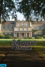 Extreme Hotels 123movies