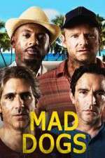 Mad Dogs (US) 123movies