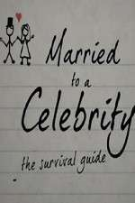 Married to a Celebrity: The Survival Guide 123movies