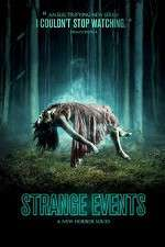 Strange Events 123movies