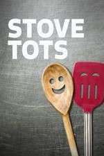 Stove Tots 123movies