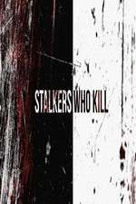 Stalkers Who Kill 123movies