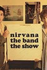 Nirvanna the Band the Show 123movies