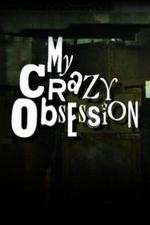 My Crazy Obsession 123movies